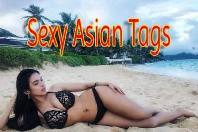Sexy Asian Tags